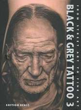 Black & Grey Tattoo: Volume 3: The Photorealism