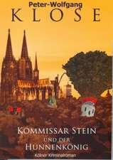 Kommissar Stein und der Hunnenkönig