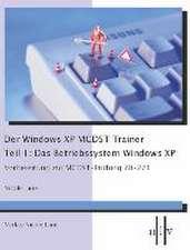 Der Windows XP MCDST Trainer - Teil 1: Das Betriebssystem Windows XP