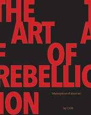 Art Of Rebellion 4: Masterpieces of Street Art