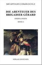 Die Abenteuer des Brigadier Gérard. Band 2