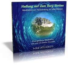 Heilung auf dem Berg Gottes