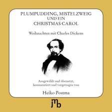 Plumpudding, Mistelzweig und ein Christmas Carol