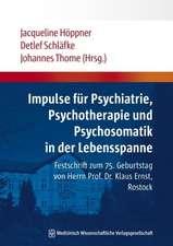 Impulse für Psychiatrie, Psychotherapie und Psychosomatik in der Lebensspanne