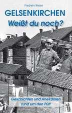 Gelsenkirchen - Weißt du noch?