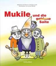 Mukile und die goldene Saite