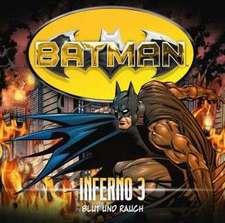 Batman - Inferno, Folge 03: Blut und Rauch