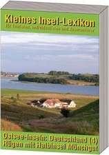 Ostsee-Inseln: Deutschland - Band 4: Rügen mit Halbinsel Mönchgut