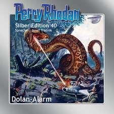 Perry Rhodan Silber Edition 40 - Dolan-Alarm