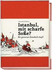 Istanbul, mit scharfe Soße? - Bir gavurun Istanbul'u kesfi