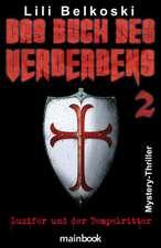 Das Buch des Verderbens 2 - Luzifer und der Tempelritter