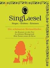 Singliesel - Die schönsten Heimatlieder