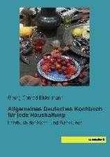 Allgemeines Deutsches Kochbuch für jede Haushaltung