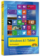 Windows 8.1 Tablet - Das Praxisbuch