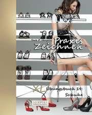 Praxis Zeichnen - XL Ubungsbuch 19