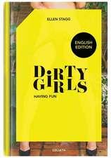 Dirty Girls - Having Fun