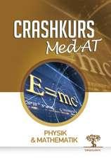 Crashkurs MedAT: Physik & Mathematik