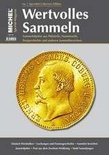 MICHEL Spezial-Magazin Wertvolles Sammeln - No. 3