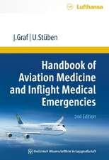 Handbook of Aviation Medicine and Inflight Medical Emergencies