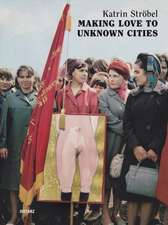 Making Love to Unknown Cities
