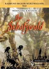 Der Schatzwald - Hörbuch