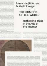The Rumors of the World – Rethinking Trust in the Age of the Internet