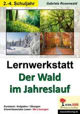 Lernwerkstatt Der Wald im Jahreslauf