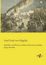 Reisebilder- und Skizzen aus Indien und dem letzten indischen Kriege 1857-1859