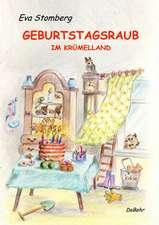 Geburtstagsraub in Krümelland - Humorvolle Abenteuer für Kinder