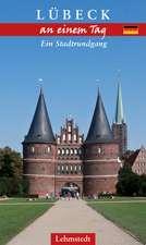 Lübeck an einem Tag