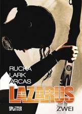 Lazarus 02. Der Treck der Verlierer