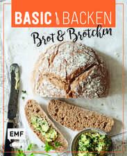 Basic Backen - Brot & Brötchen