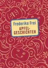 Frei, F: Apfelgeschichten
