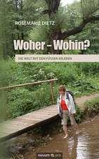 Woher - Wohin?