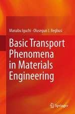 Basic Transport Phenomena in Materials Engineering
