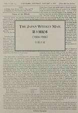 The Japan Weekly Mail, PT. 8:  1904 1906 (12-Vol. Es Set)