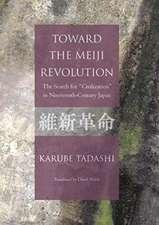 Tadashi, K: Toward the Meiji Revolution