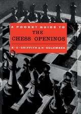 Pocket Guide to the Chess Openings