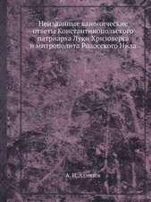 Neizdannye kanonicheskie otvety Konstantinopol'skogo patriarha Luki Hrizoverga i mitropolita Rodosskogo Nila