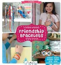 Friendship Bracelets:  31 Original Bracelets