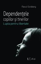 Dependentele copiilor si tinerilor