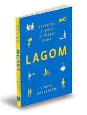 LAGOM: Secretul suedez al vieții bune