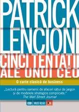 Cinci tentatii ale unui CEO: O carte clasică de business