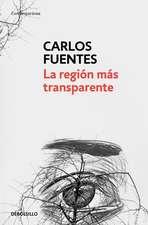 La Region Mas Transparente / Where the Air Is Clear