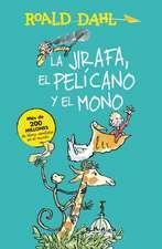 La jirafa, el pelícano y el mono / The Giraffe, the Pelican and the Monkey