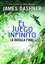 La batalla final (El juego infinito 3) / The Game of Lives (The Mortality Doctrine, Book Three)