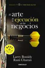 El Arte de La Ejecucion En Los Negocios / Execution