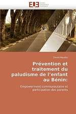 Prévention et traitement du paludisme de l'enfant au Bénin