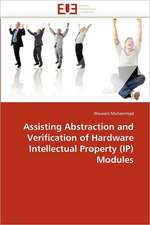 Assisting Abstraction and Verification of Hardware Intellectual Property (IP) Modules