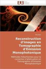 Reconstruction d'images en Tomographie d'Émission Monophotonique